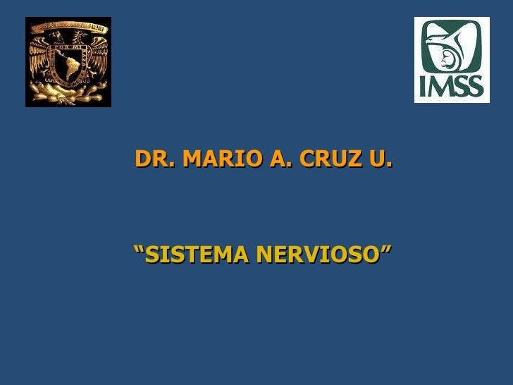 Semiologia del Sistema nervioso Doctor Mario Alberto Cruz umf 160 IMSS