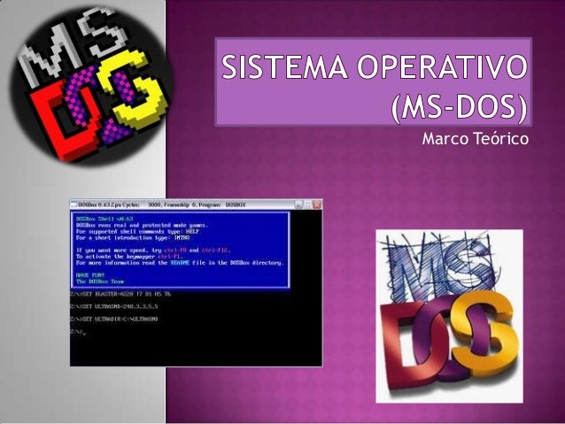 Sistema operativo (ms dos)