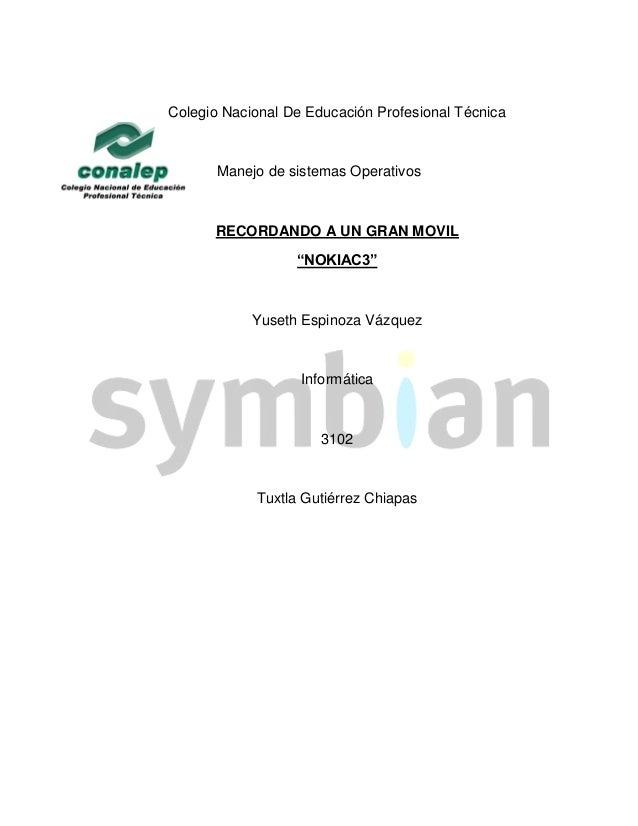 Colegio Nacional De Educación Profesional Técnica       Manejo de sistemas Operativos      RECORDANDO A UN GRAN MOVIL     ...