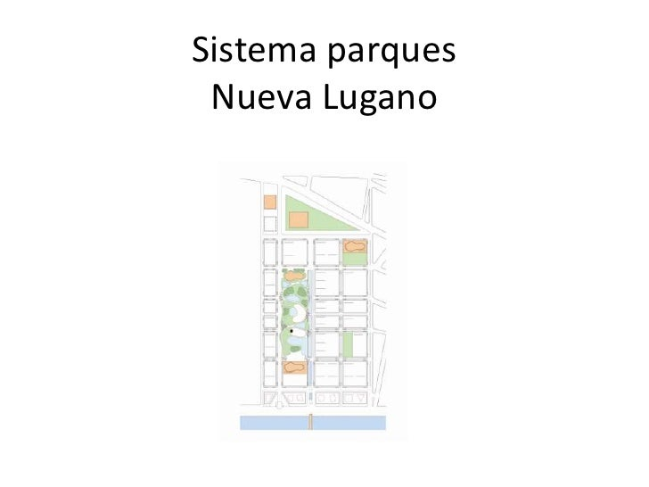 Sistema parquesNueva Lugano<br />