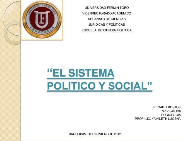 Sistema politico y social
