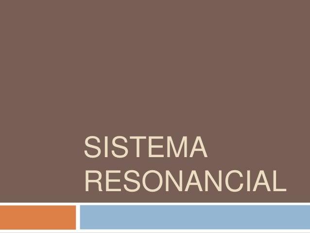 SISTEMARESONANCIAL