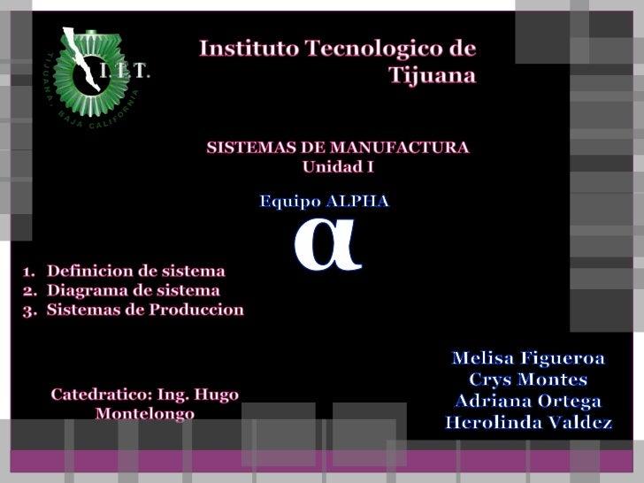 Sistema y Sistemas de produccion