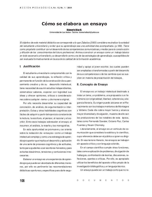 108 A C C I Ó N P E D A G Ó G I C A, Vol. 13, No. 1 / 2004 D O C U M E N T O S Cómo se elabora un ensayo Universidad de Lo...