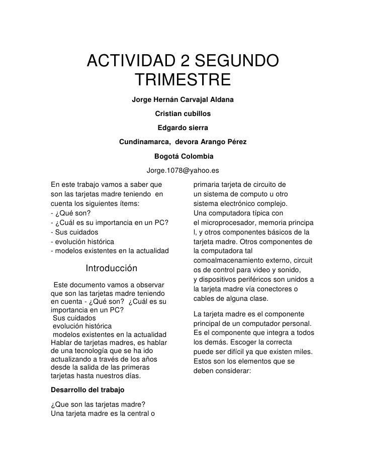 ACTIVIDAD 2 SEGUNDO                TRIMESTRE                         Jorge Hernán Carvajal Aldana                         ...