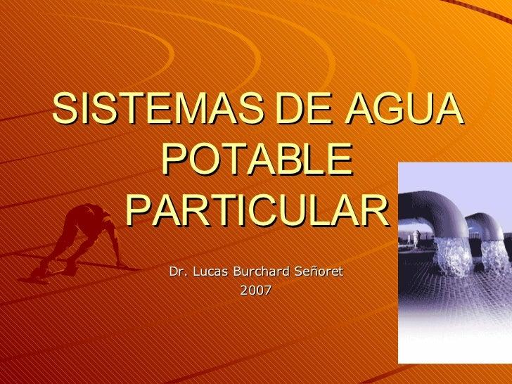 Sistemas de agua potable particular for Estanques para agua potable