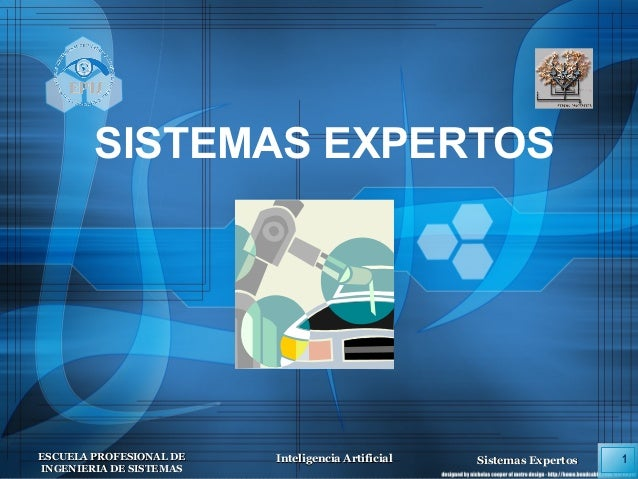 1ESCUELA PROFESIONAL DEESCUELA PROFESIONAL DE INGENIERIA DE SISTEMASINGENIERIA DE SISTEMAS Inteligencia ArtificialIntelige...
