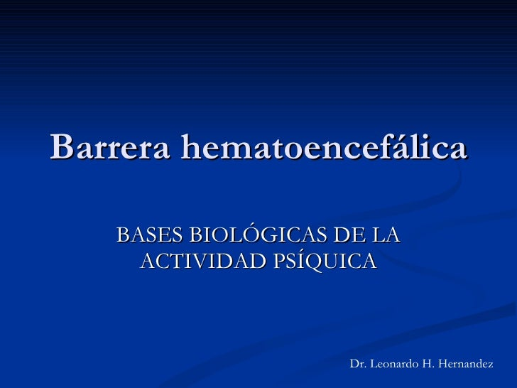 Barrera Hematoencefalica & Accidentes Cerebro Vasculares