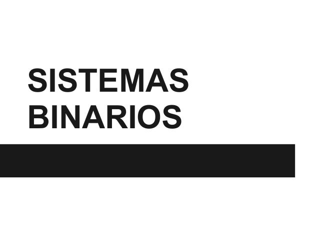 Sistemas binarios,,