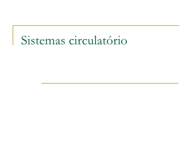 Sistemas circulatório