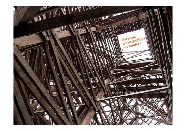 Sistemas Constructivos En Madera