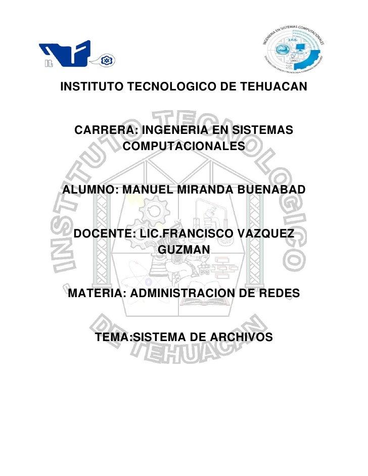 º    INSTITUTO TECNOLOGICO DE TEHUACAN     CARRERA: INGENERIA EN SISTEMAS           COMPUTACIONALES    ALUMNO: MANUEL MIRA...