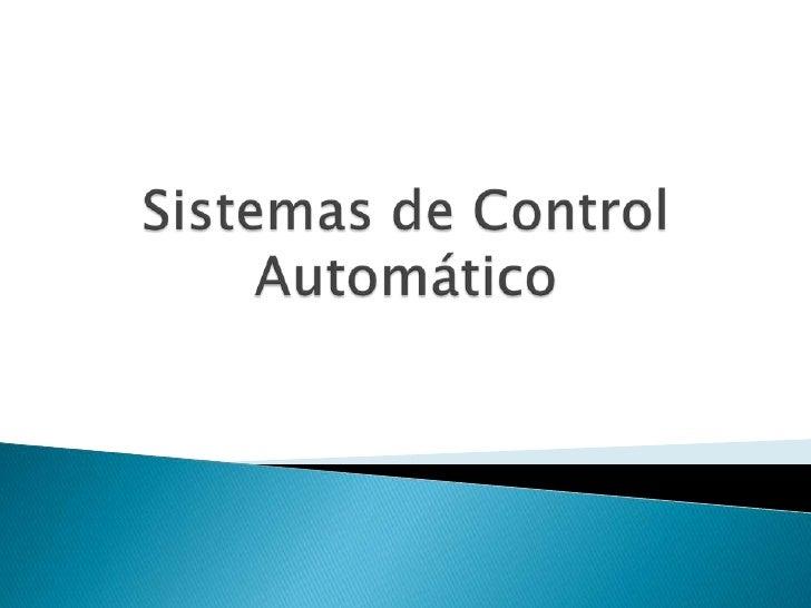 Sistemas de Control Automático<br />