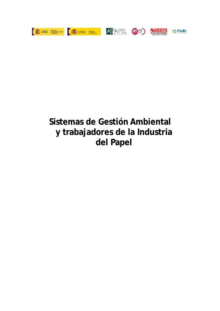Sistemas de Gestión Ambiental  y trabajadores de la Industria            del Papel