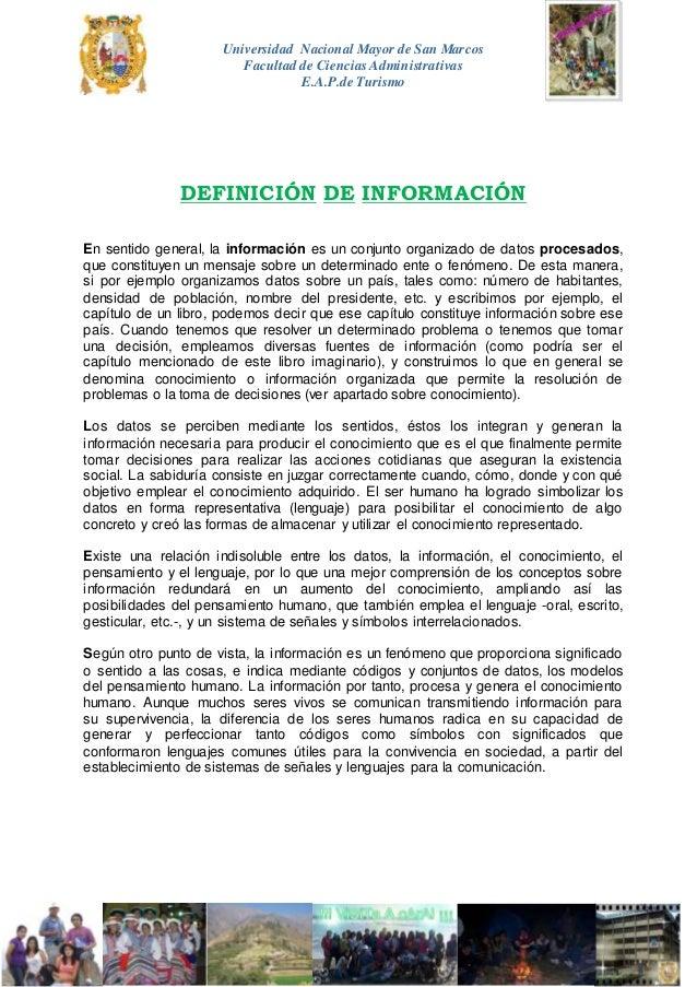 Universidad Nacional Mayor de San Marcos Facultad de Ciencias Administrativas E.A.P.de Turismo DEFINICIÓN DE INFORMACIÓN E...