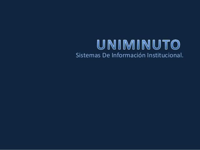 Sistemas De Información Institucional.