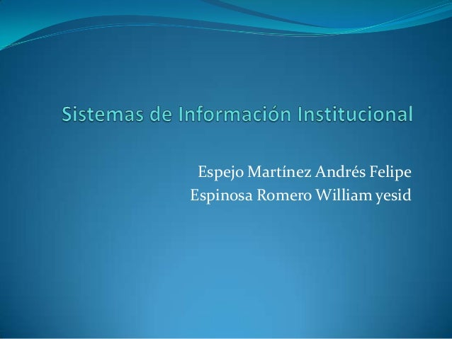 Espejo Martínez Andrés FelipeEspinosa Romero William yesid