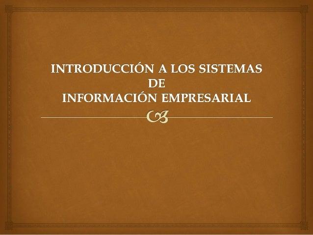   Sistema: es un conjunto de elementos interrelacionados entre sí, conformados por un bloque de entrada, uno de proceso ...