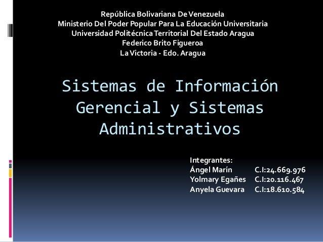 Sistemas de Información Gerencial y Sistemas Administrativos República Bolivariana DeVenezuela Ministerio Del Poder Popula...