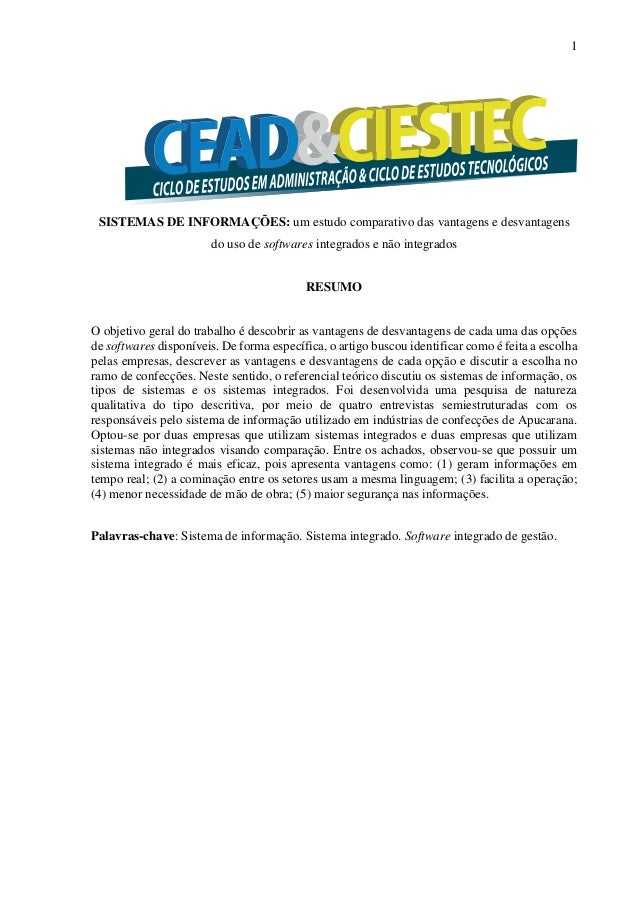 1 SISTEMAS DE INFORMAÇÕES: um estudo comparativo das vantagens e desvantagens do uso de softwares integrados e não integra...
