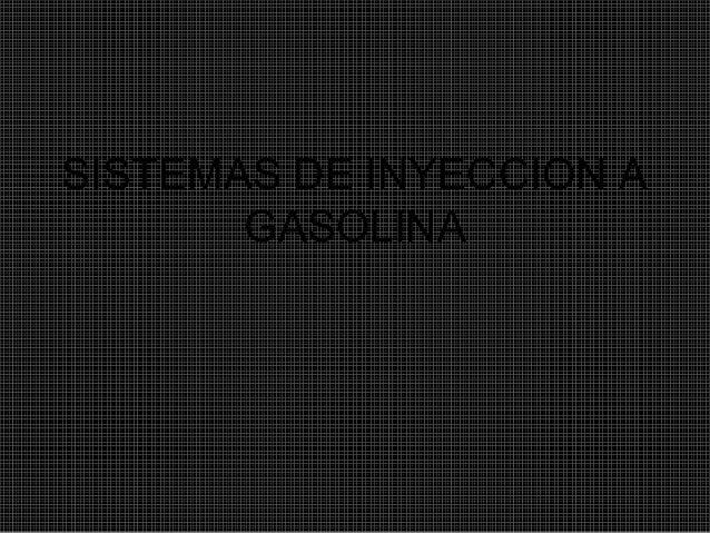 Sistemas de inyeccion a gasolina