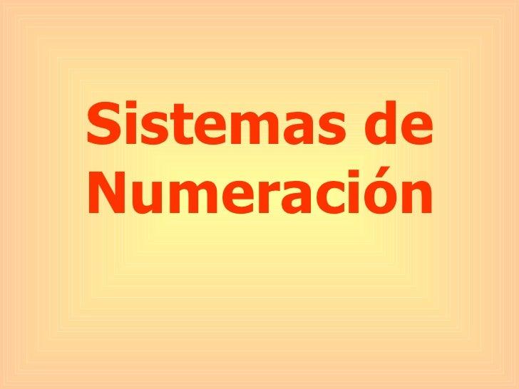 Sistemas de numeracion clase
