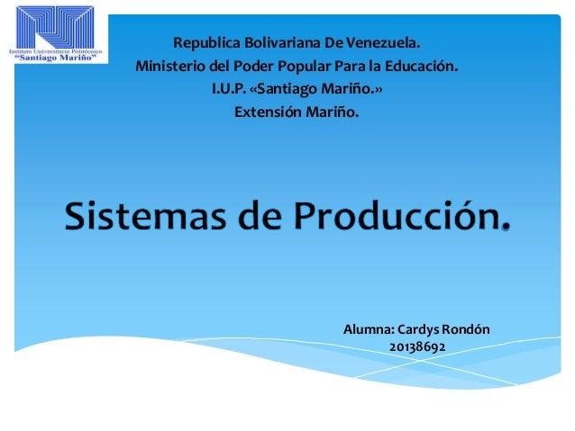Republica Bolivariana De Venezuela. Ministerio del Poder Popular Para la Educación. I.U.P. «Santiago Mariño.» Extensión Ma...