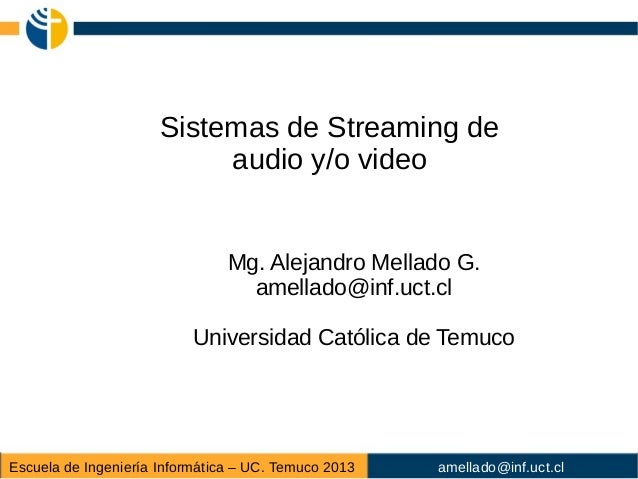 Streaming de audio y video