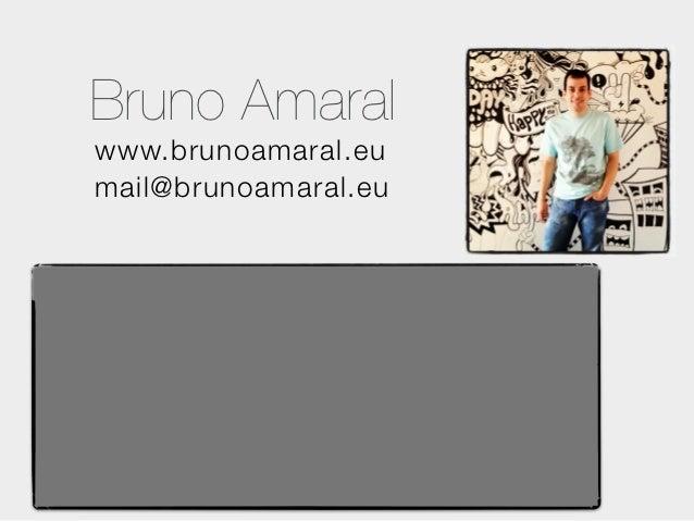 Bruno Amaralwww.brunoamaral.eumail@brunoamaral.eu