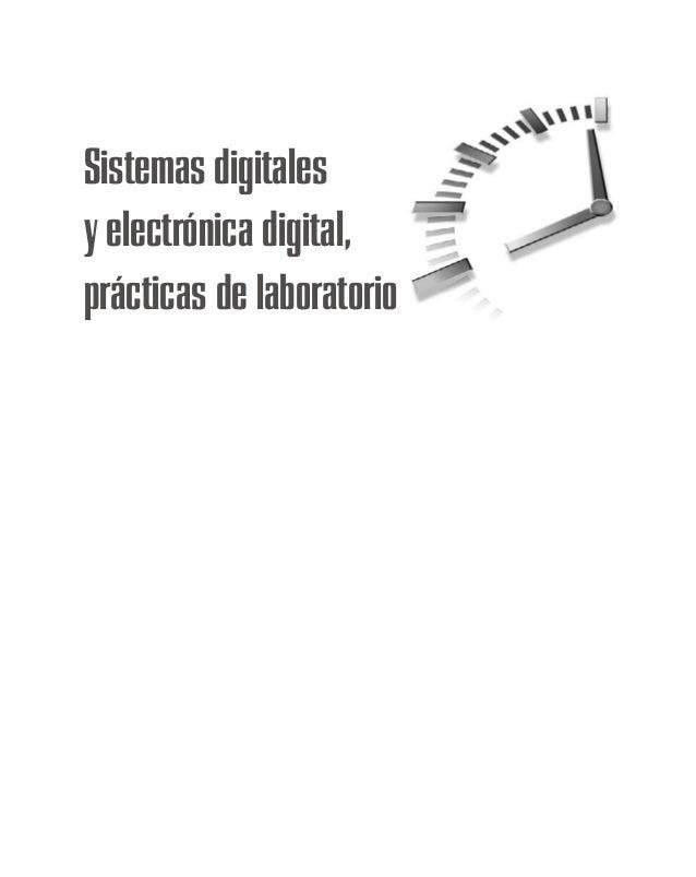Sistemas digitalesy electrónica digital,prácticas de laboratorio