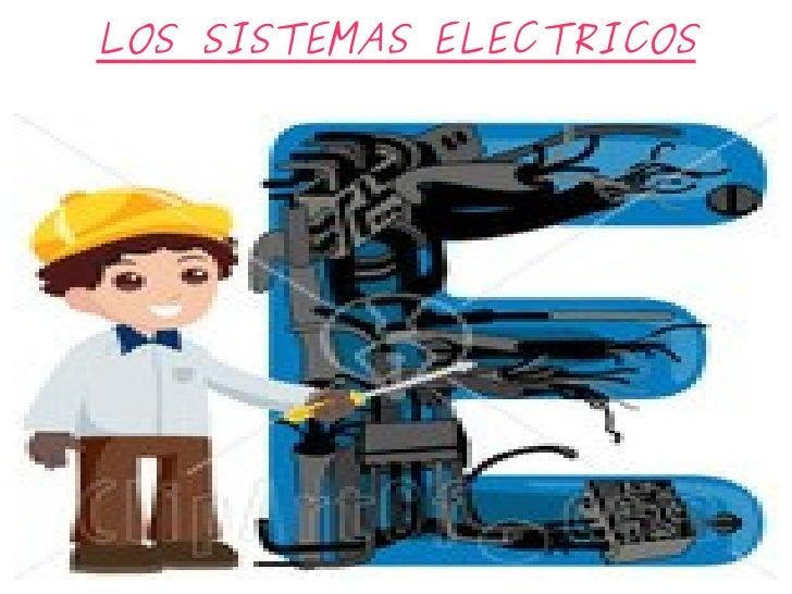 LOS SISTEMAS ELECTRICOS