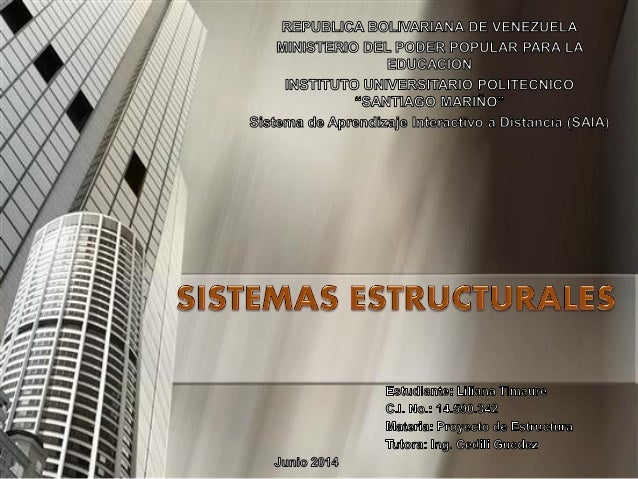 DEFINICION Son las estructuras compuestas de varios miembros, que soportan las edificaciones y tienen además la función de...