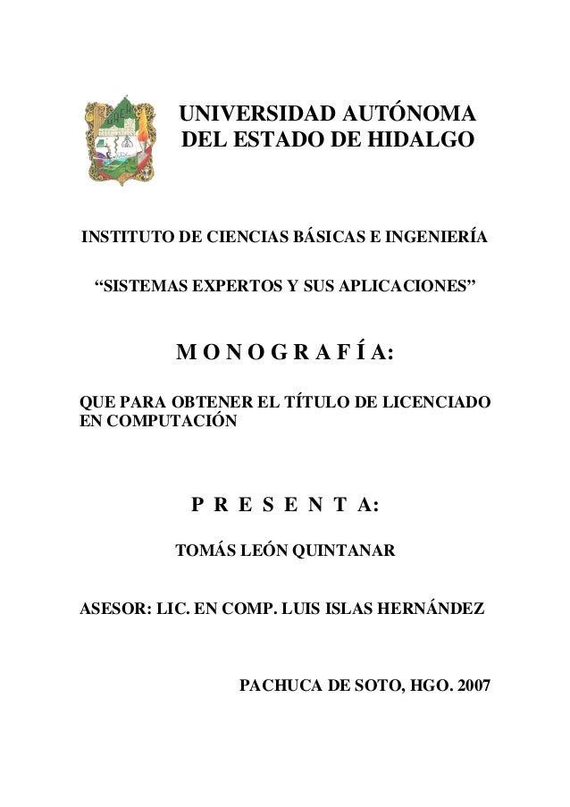 """UNIVERSIDAD AUTÓNOMA DEL ESTADO DE HIDALGO INSTITUTO DE CIENCIAS BÁSICAS E INGENIERÍA """"SISTEMAS EXPERTOS Y SUS APLICACIONE..."""