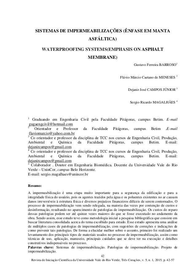 42 Revista de Iniciação Científica da Universidade Vale do Rio Verde, Três Corações, v. 5, n. 1, 2015, p. 42-57 SISTEMAS D...