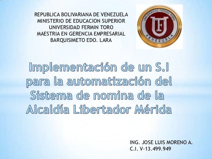 REPUBLICA BOLIVARIANA DE VENEZUELA MINISTERIO DE EDUCACION SUPERIOR      UNIVERSIDAD FERMIN TORO MAESTRIA EN GERENCIA EMPR...
