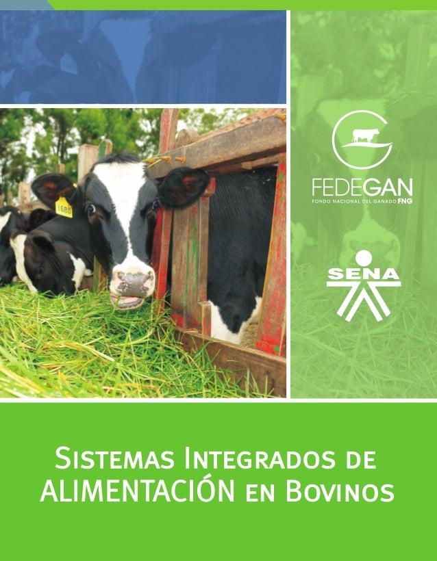 FEDEGAN Gerencia Técnica Subgerencia de Ciencia y Tecnología Coordinación de Investigación y Desarrollo Sistemas integrado...