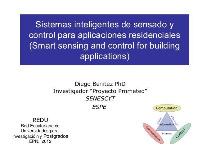 Sistemas inteligentes de sensado y        control para aplicaciones residenciales        (Smart sensing and control for bu...