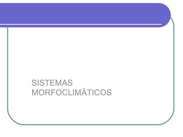 Sistemas morfoclimaticos pw2003