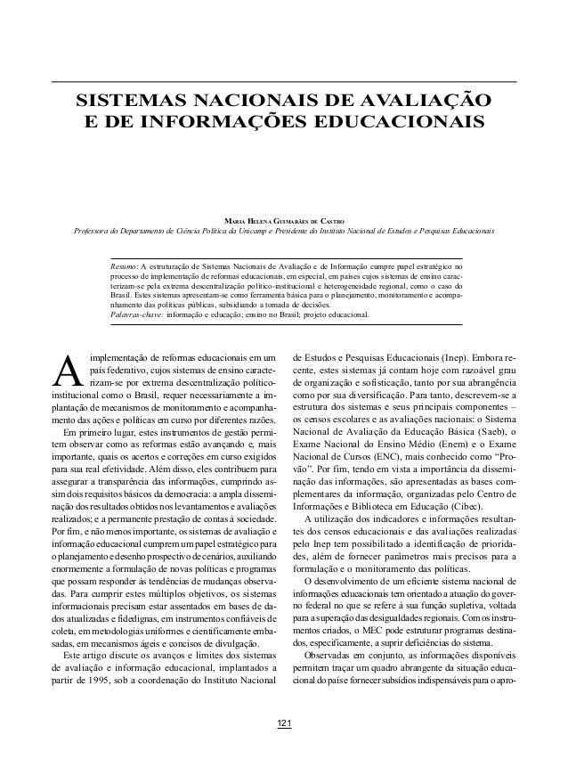 121 SISTEMAS NACIONAIS DE AVALIAÇÃO E DE INFORMAÇÕES EDUCACIONAIS A SISTEMAS NACIONAIS DE AVALIAÇÃO E DE INFORMAÇÕES EDUCA...