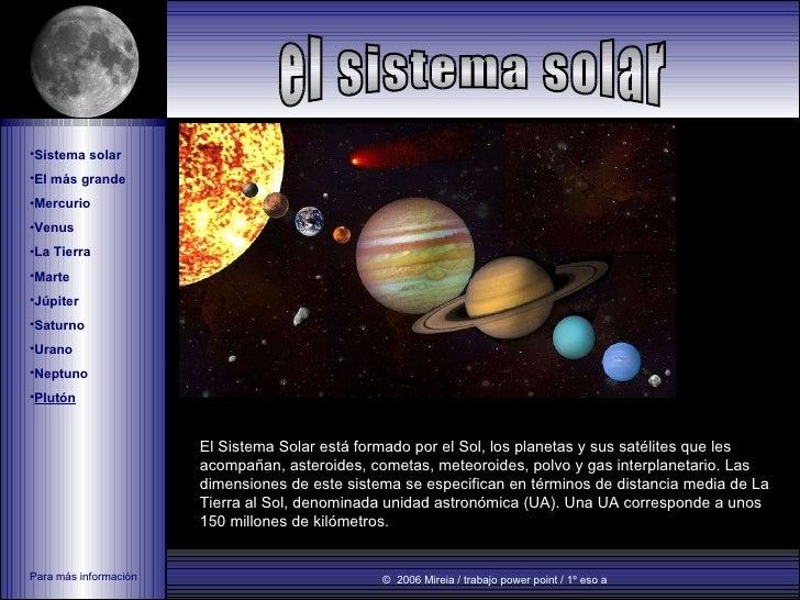 <ul><li>Sistema solar </li></ul><ul><li>El más grande </li></ul><ul><li>Mercurio  </li></ul><ul><li>Venus </li></ul><ul><l...
