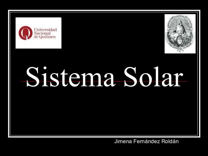 Sistema Solar Jimena Fernández Roldán
