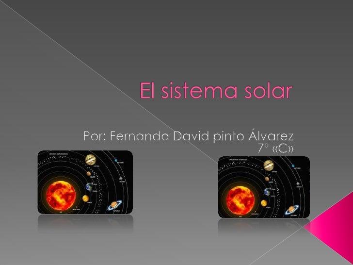    Generalidades del Sistema Solar   Ley de Gravitación Universal   Características principales de los    planetas   S...