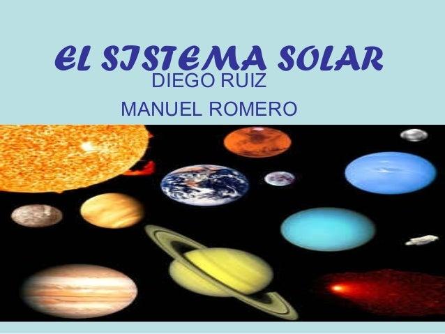 EL SISTEMA SOLARDIEGO RUIZ MANUEL ROMERO