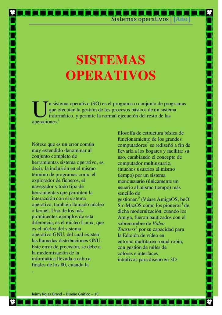 00SISTEMAS OPERATIVOSSISTEMAS OPERATIVOS<br />U<br />nsistema operativo(SO) es el programa o conjunto de programas que e...