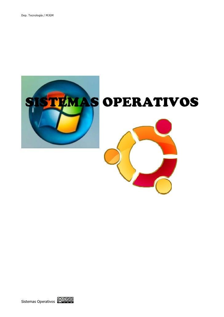 Dep. Tecnología / MJGM  SISTEMAS OPERATIVOSSistemas Operativos