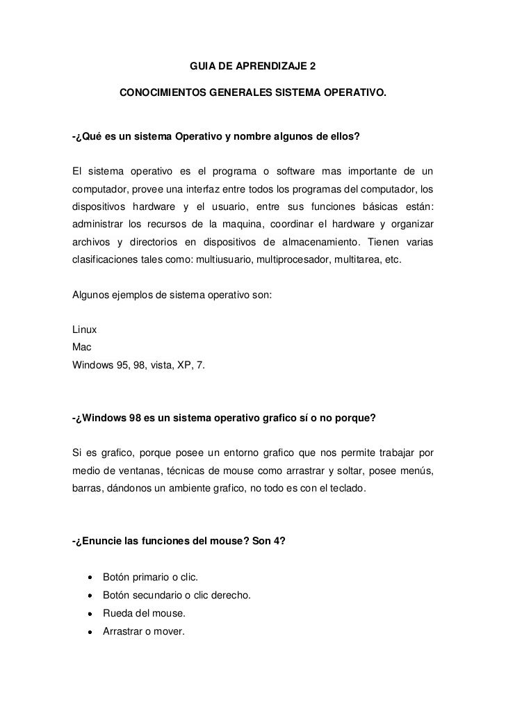GUIA DE APRENDIZAJE 2           CONOCIMIENTOS GENERALES SISTEMA OPERATIVO.-¿Qué es un sistema Operativo y nombre algunos d...