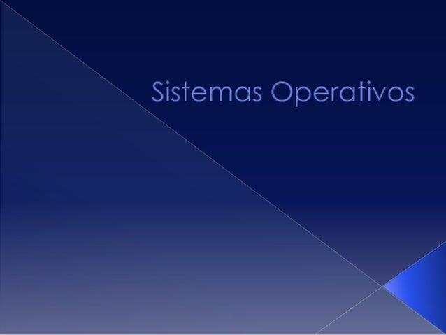 Un Sistema Operativo (SO) es el softwarebásico de una computadora que proveeuna interfaz entre el resto de programasdel or...