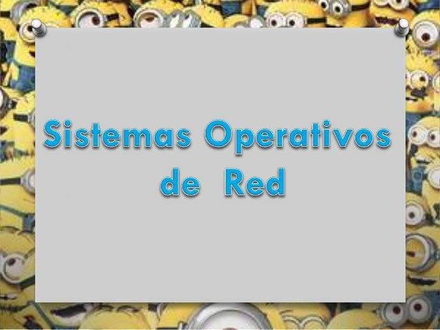 Sistemas operativos de la red.