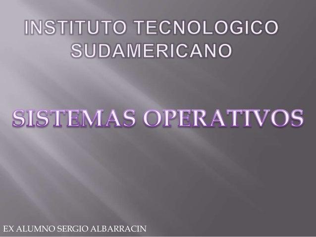 EX ALUMNO SERGIO ALBARRACIN