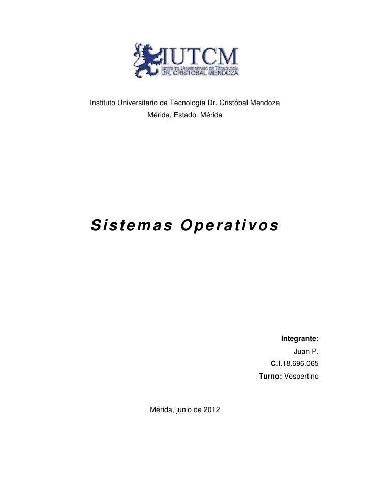 Instituto Universitario de Tecnología Dr. Cristóbal Mendoza                 Mérida, Estado. MéridaSistemas Operativos     ...